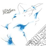 Love zombies cd musicale di Set Monochrome