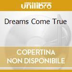 DREAMS COME TRUE cd musicale di Judee Sill