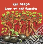 BACK TO THE GARDEN                        cd musicale di SEEDS