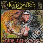 Nine inches of god cd musicale di Switch Deep