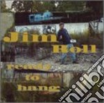 Ready to hang - cd musicale di Rolls Jim