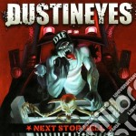 Next stop hell cd musicale di Dustineyes