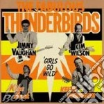 GIRLS GO WILD + 3 BONUS TRACKS cd musicale di FABULOUS THUNDERBIRDS