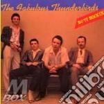 Butt rockin + 3 bt - fabulous thunderbird cd musicale di Thunderbird Fabulous
