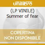 (LP VINILE) Summer of fear lp vinile di Miles benj Robinson
