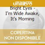 I'M WIDE AWAKE, IT'S MORNING cd musicale di Eyes Bright