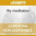 My meditation cd musicale