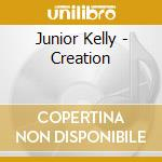 Creation cd musicale di Junior Kelly