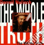 The whole truth - cd musicale di Darrell Nulisch