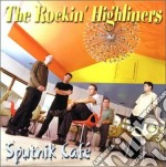 Sputnik cafe cd musicale di The rockin' highline