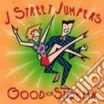 Good for stompin' cd musicale di J street jumpers