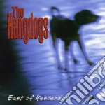 Hangdogs - East Of Yesterday cd musicale di Hangdogs The