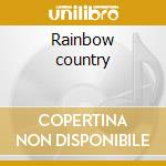 Rainbow country cd musicale di Bob & the wai Marley