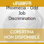 Odd job discrimination cd musicale