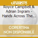 Royce Campbell & Adrian Ingram - Hands Across The Water cd musicale di Royce campbell & adrian ingram
