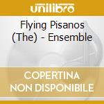 The Flying Pisanos - Ensemble cd musicale di The flying pisanos
