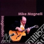 Mike Magnelli - Imagination cd musicale di Magnelli Mike