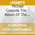 Return of the hydra cd musicale di Michael coppola trio