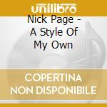 A style of my own cd musicale di Page Nick