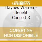 Benefit concert 3 cd musicale di Warren Haynes