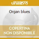 Organ blues cd musicale di Reuben Wilson