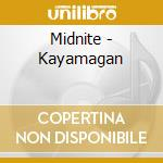 Kayamagan cd musicale di Midnite