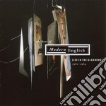 Modern Enghlish - Life In The Gladhouse - Best Of cd musicale di English Modern