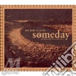His Name Is Alive - Someday My Blues Will Cover The Earth cd musicale di HIS NAME IS ALIVE