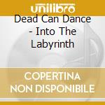 INTO THE LABYRINTH-REMASTERED cd musicale di DEAD CAN DANCE
