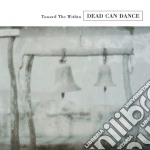 TOWARD THE WITHIN-REMASTERED cd musicale di DEAD CAN DANCE