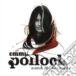 WATCH THE FIREWORKS cd musicale di EMMA POLLOCK