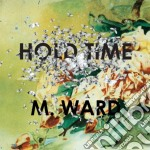 HOLD TIME cd musicale di M.WARD