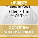 THE LIFE OF THE WORLD TO COME             cd musicale di Goats Mountain