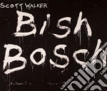 Bish bosch cd musicale di Scott Walker