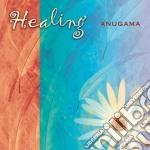Anugama - Healing cd musicale di ANUGAMA