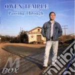 Owen Temple - Passing Through cd musicale di Temple Owen