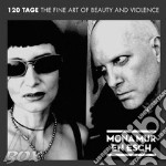 120 tage: the fine art of beauty cd musicale di MONA MUR & EN ESCH