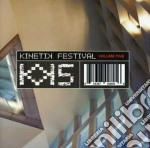 Kinetik festival vol.5 cd musicale di Artisti Vari