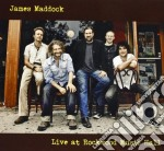 Live at the rockwood music hall cd musicale di James Maddock