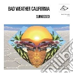 Bad Weather California - Sunkissed cd musicale di Bad weather californ