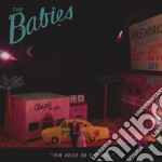 Our house on the hill cd musicale di Babies