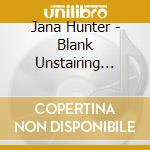 BLANK UNSTAIRING HEIRS OF DOOM            cd musicale di Jana Hunter