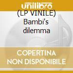(LP VINILE) Bambi's dilemma lp vinile di Banana Melt