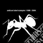 ANTICON LABEL SAMPLER                     cd musicale di Artisti Vari