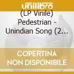 (LP VINILE) Unindian song lp vinile di PEDESTRIAN