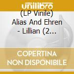 (LP VINILE) Lillian lp vinile di ALIAS AND EHREN