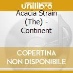 CONTINENT cd musicale di The Acacia strain