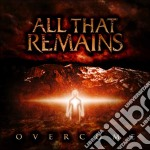 OVERCOME cd musicale di ALL THAT REMAIN