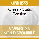 Kylesa - Static Tension cd musicale di KYLESA