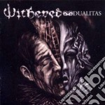 Dualitas cd musicale di WITHERED